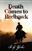 Death Comes to Redhawk