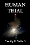 Human Trial