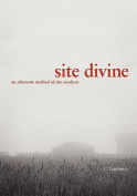 Site Divine - an Alternative Method of Site Analysis