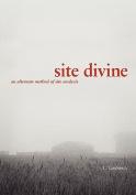 Site Divine - an Alternative Method of Site Analysis