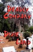 Deadly Company