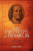 In the Footsteps of Franklin