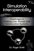 Simulation Interoperability