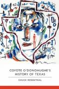 Coyote O'Donohughe's History of Texas