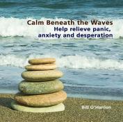 Calm Beneath the Waves [Audio]