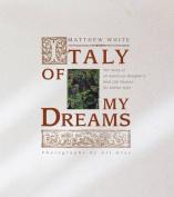Italy of My Dreams