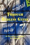 Through Endless Gates a Personal Journey