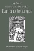 L'Art de La Distillation [FRE]