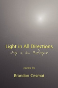 Light in All Directions
