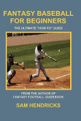 Fantasy Baseball for Beginners