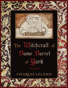 The Witchcraft of Dame Darrel of York