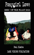 Ponygirl Love- Book Five of the Maddy Saga