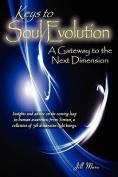 Keys to Soul Evolution