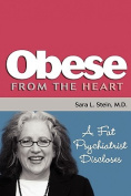 Obese From The Heart