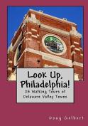 Look Up, Philadelphia!