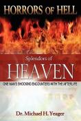Horrors of Hell, Splendors of Heaven