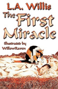 The First Miracle