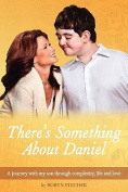 There's Something about Daniel