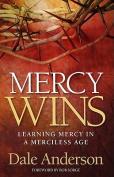 Mercy Wins