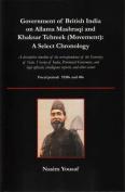 Government of British India on Allama Mashraqi and Khaksar Tehreek (Movement)