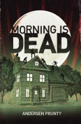 Morning Is Dead