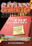 Satan's Subterfuge