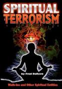 Spiritual Terrorism