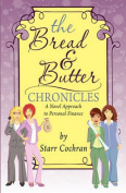 The Bread & Butter Chronicles
