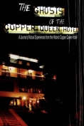 The Ghosts of the Copper Queen Hotel