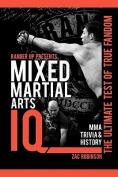 Mixed Martial Arts IQ