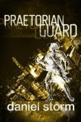 Praetorean Guard