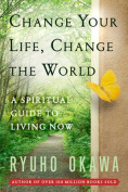 Change Your Life Change the World