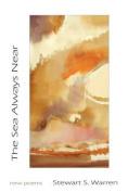 The Sea Always Near: New Poems