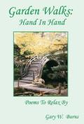 Garden Walks: Hand in Hand