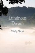 Luminous Dream