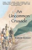 An Uncommon Crusade
