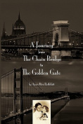A Journey from the Chain Bridge to the Golden Gate