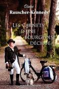 Les Carnets D'Une Bourgeoise Dechue [FRE]