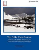 The Public Trust Doctrine
