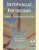Intervallic Fretboard - Towards Improvising on the Guitar