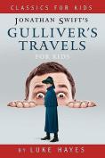 Gulliver's Travels for Kids