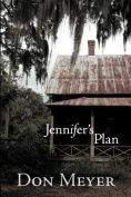 Jennifer's Plan
