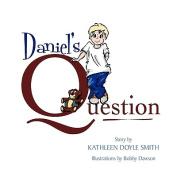 Daniel's Question