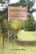Parables from a Carolina Farm