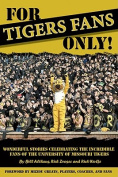 For Tigers Fans Only!
