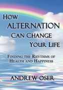 How Alternation Can Change Your Life