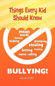 Things Every Kid Should Know - Bullying