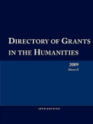 Directory of Grants in the Humanities 2009 Volume 2