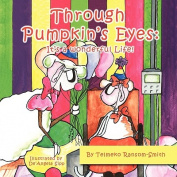 Through Pumpkin's Eyes