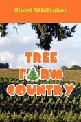 Tree Farm Country